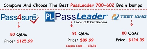 PassLeader 700-602 Brain Dumps[15]
