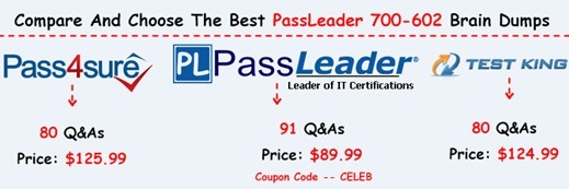 PassLeader 700-602 Brain Dumps[7]